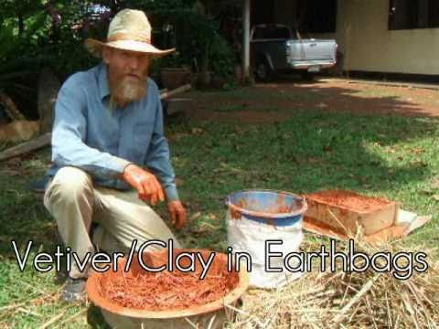 Vetiver/Clay in Earthbags