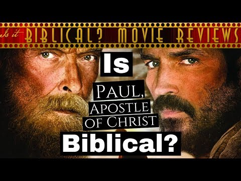 """Is """"Paul, Apostle Of Christ"""" Biblical? - Movie Review"""