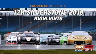 Highlights Hankook 12H Silverstone 2018 GT and PROTO SERIES