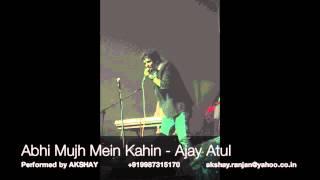 Abhi Mujh Mein Kahin - Akshay