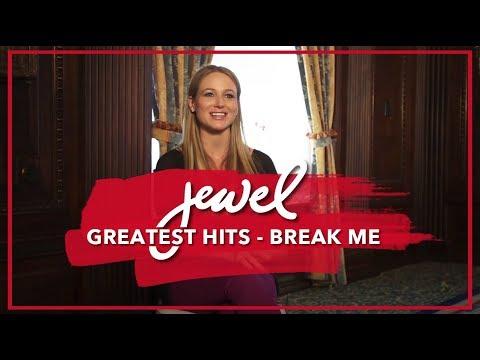 Jewel - Break Me on Greatest Hits