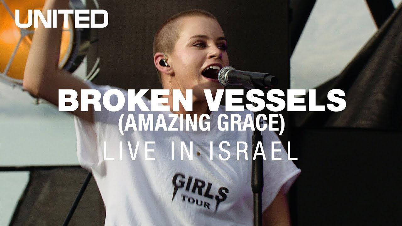 Broken Vessels (Amazing Grace) – Hillsong UNITED