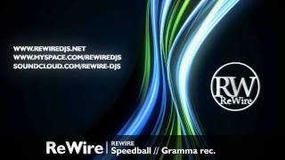ReWire - Speedball (Original Mix)