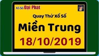 QUAY TH XSMT 18102019 - QUAY TH GI HONG O MIN TRUNG