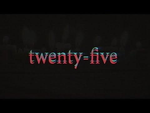 twenty-five // twenty-five