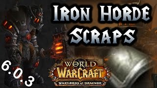 World of Warcraft Warlords of Draenor - Iron Horde Scraps Best Farming Spot