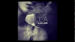 Download Mario - Killa (Mastered Version/HQ) Mp3 and Videos