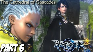 Bayonetta 2 Gameplay Walkthrough Part 6 - The Cathedral of Cascades - Nintendo Wii U