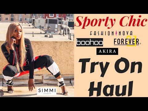 Sporty. Chic. Sexy.  Try On Haul ft. Boohoo, Fashion Nova, Simmi Shoes, Forever 21, Shop Akira