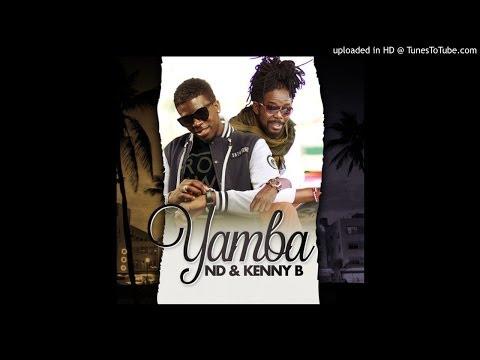 ND Ft Kenny B - Yamba