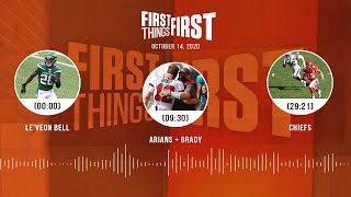 Le'Veon Bell, Arians + Brady, Chiefs (10.14.20) | FIRST THINGS FIRST Audio Podcast