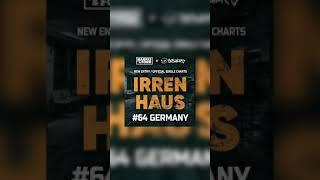 Neueinstieg für IRRENHAUS in den deutschen Charts! 🤯🤯😍😍