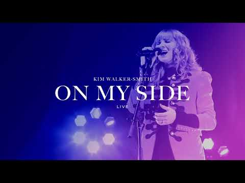 Kim Walker-Smith - On My Side (Live)(Audio Only)