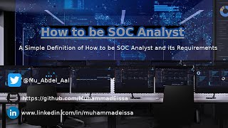 SOC Basics | How to be SOC Analyst