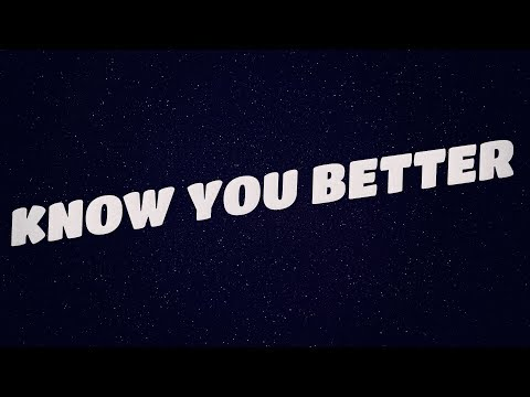 Fais - Know You Better (Lyric Video)