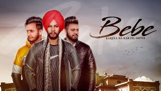 Bebe Sukhdeep Dev Sandhu Free MP3 Song Download 320 Kbps