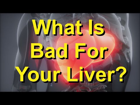 What Is Bad for Your Liver?