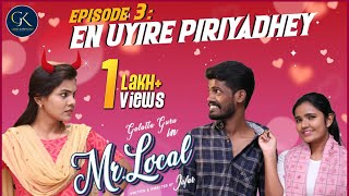 Mr Local | Episode 3 | Tamil Web Series | Galatta Guru | GK Production | Love Web Series | Madrasi