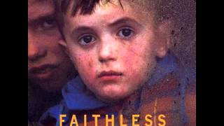 Faithless - I Want More (Part 1&2), Love Lives on My Street, Bluegrass