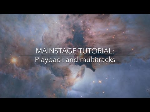 Mainstage | Introduction to Playback and running multitracks.