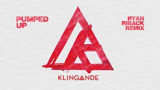 Klingande - Pumped Up (Ryan Riback Remix) [Cover Art] [Ultra Music]