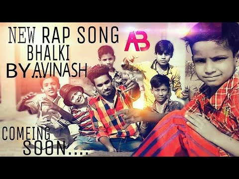 New Hindi Rap Bhalki  Avinash bendre And Praveen Waghe Bhalki Karnataka 2017