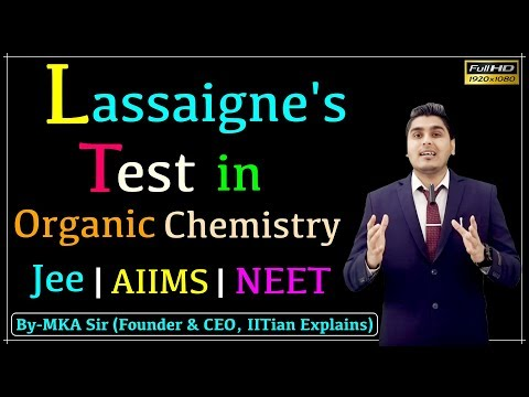 Lassaigne's Test In Organic Chemistry | A Must Watch Lecture Before Exam |Jee Advance | AIIMS | NEET