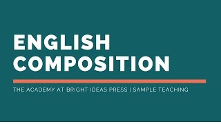 English Composition Online Class | The Academy at Bright Ideas Press