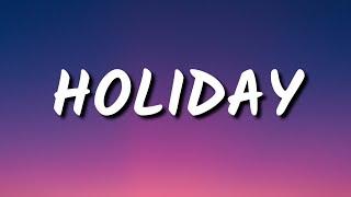 Little Mix - Holiday (Lyrics)