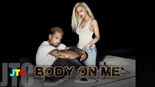 Rita Ora feat Chris Brown - Body On Me (Lyrics)