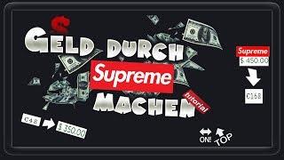 ❉ Mit SUPREME Geld MACHEN!?❉