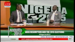 Nigeria 2015: NASS Resumption And The 2015 Elections pt 4