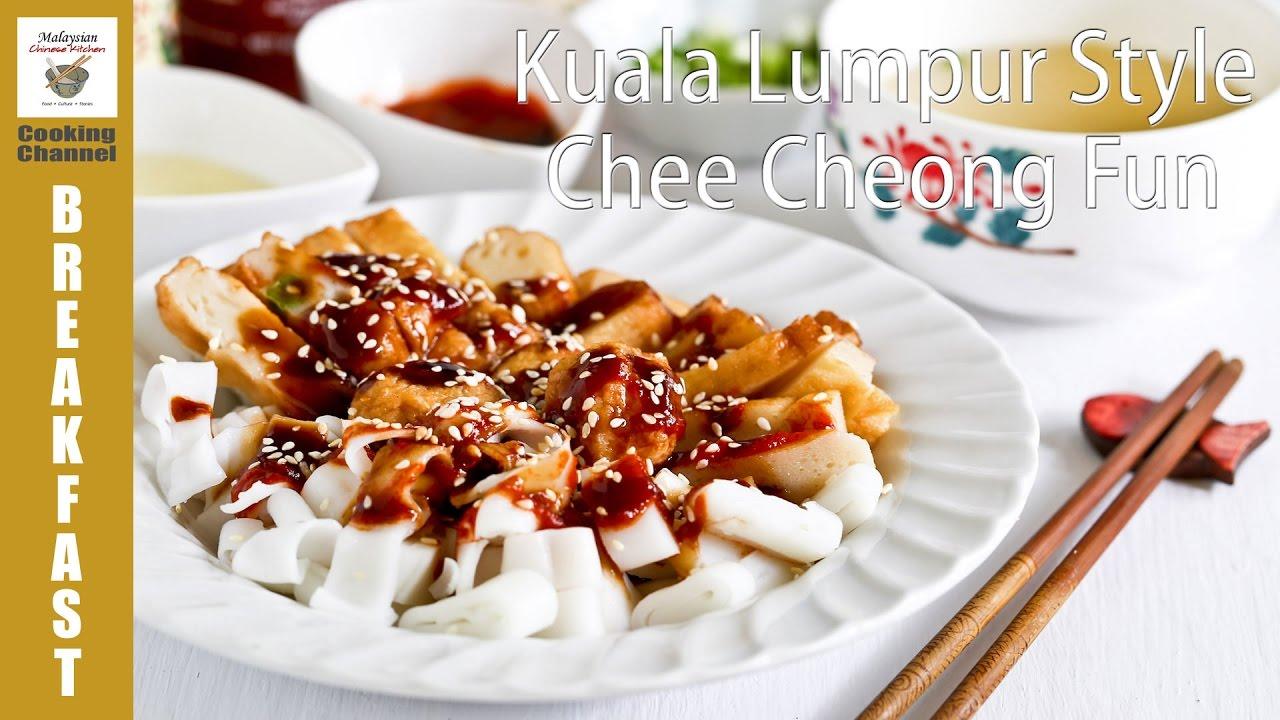 Kuala lumpur style chee cheong fun malaysian chinese kitchen youtube forumfinder Images