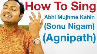 "Abhi Mujh Mein Kahin - Singing Lesson - Sonu Nigam ""Bollywood Singing Lessons/Tutorials Online"""