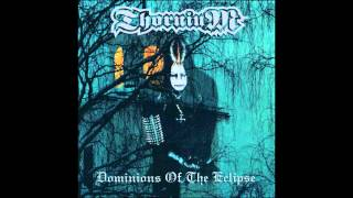Thornium - Dominions of the Eclipse (Full Album)