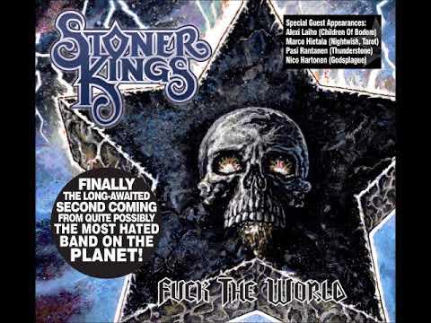 Stoner Kings - Fuck The World (Full Album 2006)