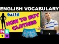 How to Buy Clothes in English