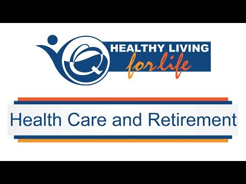 Healthy Living for Life - Healthcare And Retirement (Full Version)