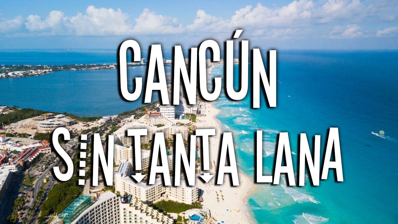Qué Hacer En Cancún 2019 Con Poco Dinero