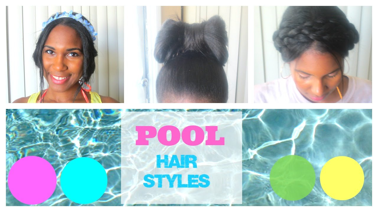 Pool Hairstyles For Summer Youtube