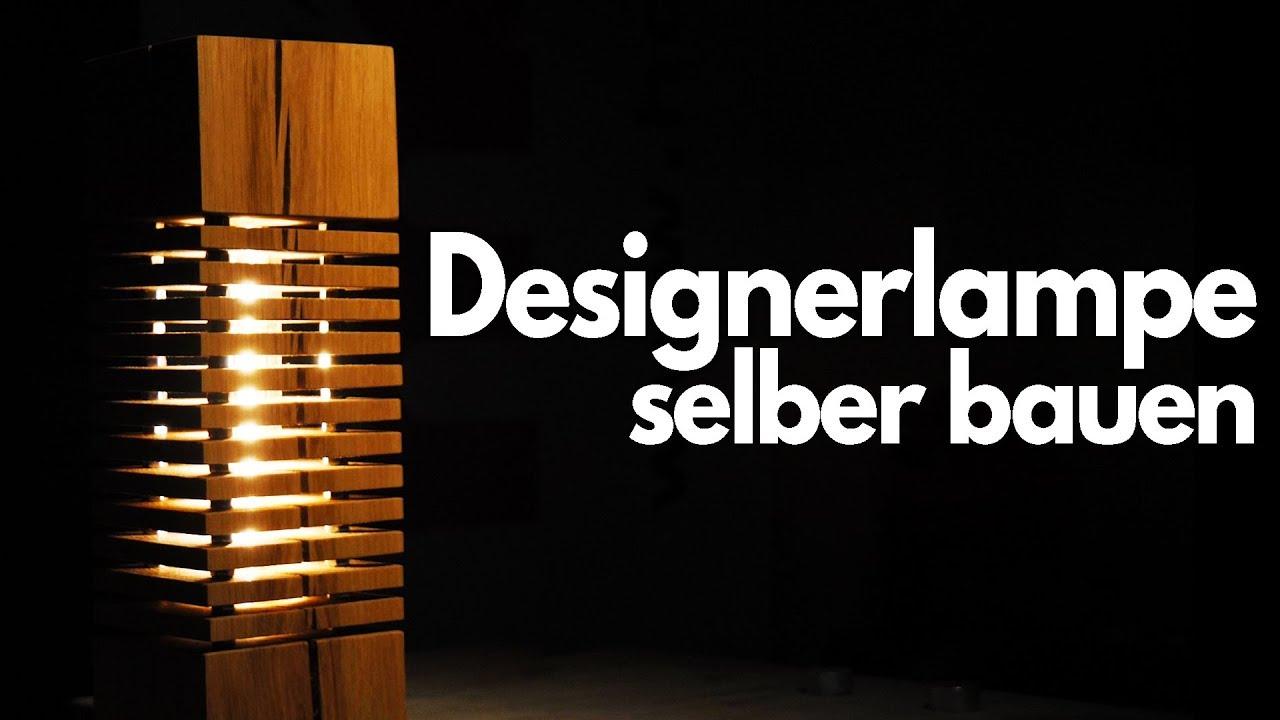 Designerlampe Zum Selber Bauen Projekt Youtube