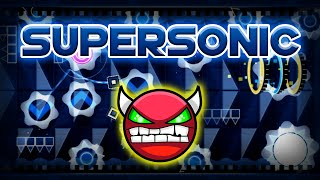 Geometry Dash Demon [Very Hard] - Supersonic - by ZenthicAlpha & More