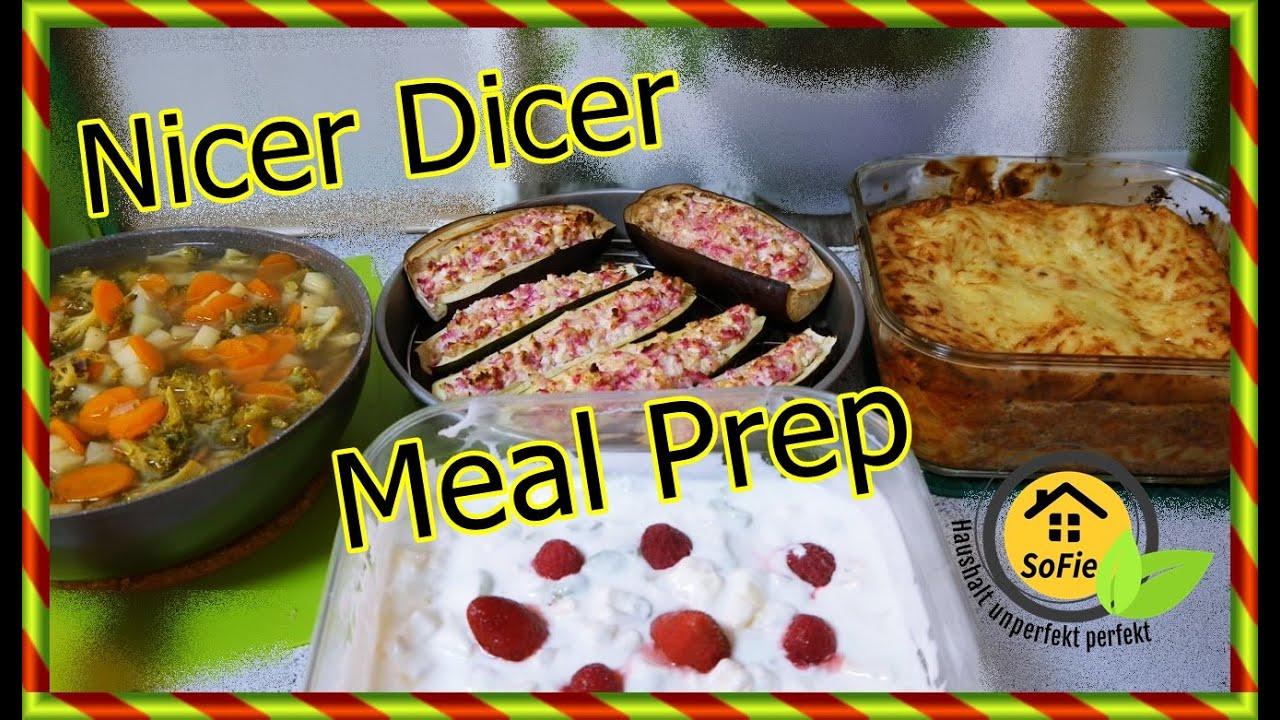 4 Meal Prep Rezepte Nicer Dicer Chef & Nicer Twist SoFie Haushalt Unperfekt Perfekt
