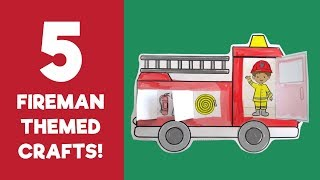 5 Fireman Crafts - Fire Fighter Crafts and Activities for Kids