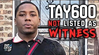 Tay600 Posts RondoNumbaNine Appeal Paperwork, Not Listed as Witness