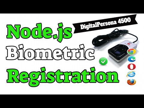 Node.js Biometric Fingerprint Capture and Registration using a DigitalPersona 4500 Finger Scanner