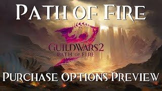 [GW2] Path of Fire: Purchase Options Preview