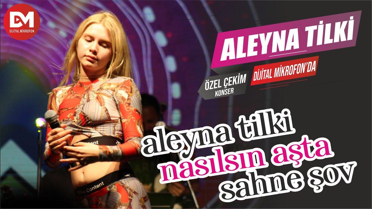 Aleyna Tilki - Nasılsın Aşkta - 20. Erguvan Festivali Çatalca