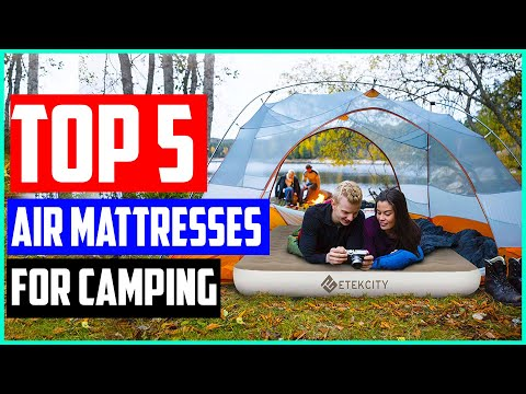Top 5 Best Air Mattresses For Camping 2020