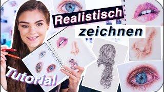 REALISTISCH ZEICHNEN - Tutorial für Anfänger // Tipps für Augen, Haare, Lippen & Wimpern // I